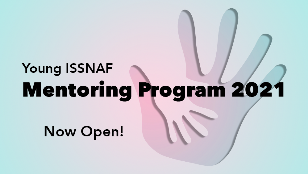 Young ISSNAF Mentoring Programs 2021. Now Open!