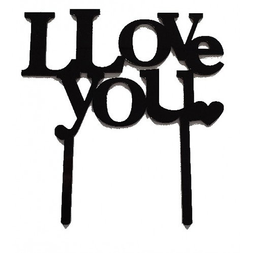 Cake Topper - I love You - Acryl Schwarz
