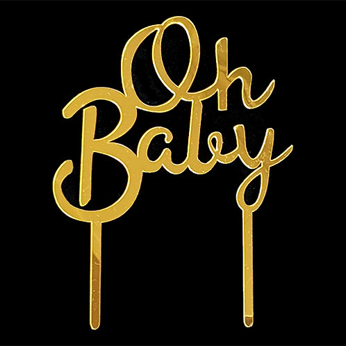 Cake Topper - Oh Baby Gold  Acryl