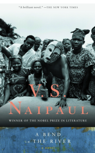 Cover of novel A BEND IN THE RIVER BY V.S. NAIPAUL, one of the authors who knew about writing African fiction westerners