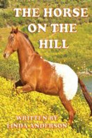 The Horse on the hill-A true story.jpeg