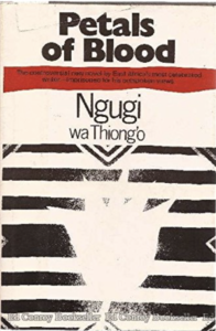 Cover of the novel PETALS OF BLOOD by Ngugi Wa Thiong'o, who is experienced in writing African fiction Westerners