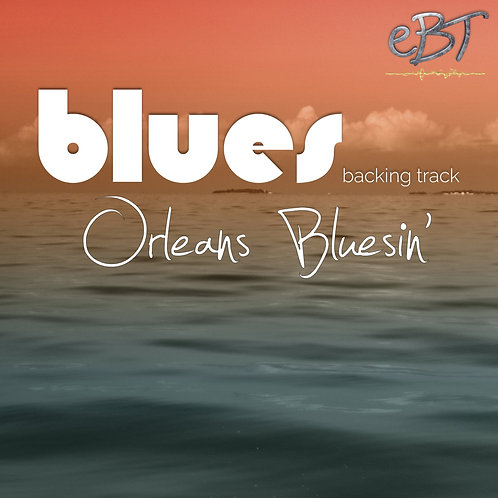 Orleans Bluesin` - Chord Sheet
