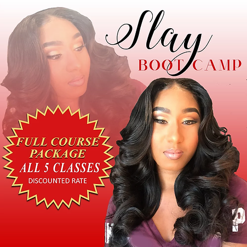 Full Course Package- Slay Boot Camp