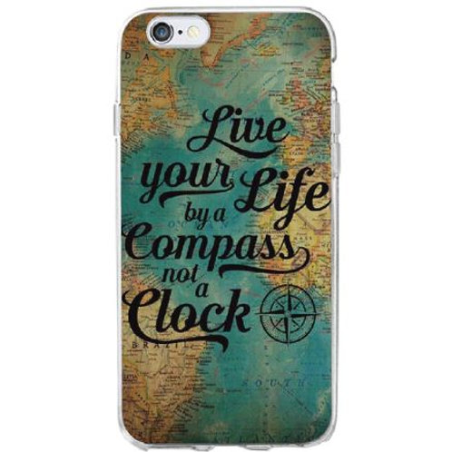 Life Your Life by a Compass not a Clock Case