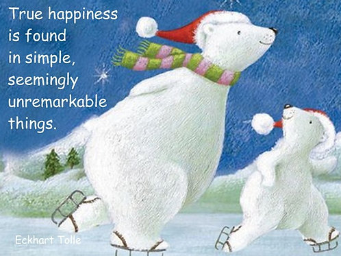 True happiness is found in simple...