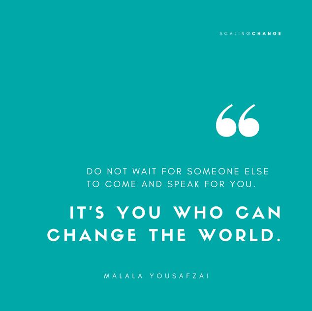 Malala - Scaling Change