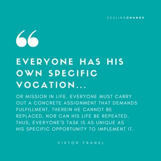 Viktor Frankl - Scaling Change .png