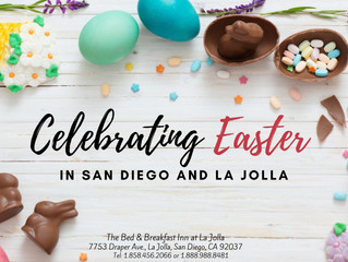 Celebrating Easter in San Diego and La Jolla