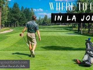 Where to Golf in La Jolla