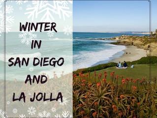 Winter in San Diego and La Jolla