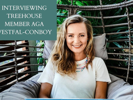 Interviewing  Treehouse Member Aga Westfal-Conboy