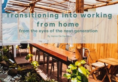 Transitioning into working from home from the eyes of the next generation