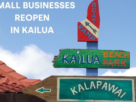 Small Businesses Reopen in  Kailua