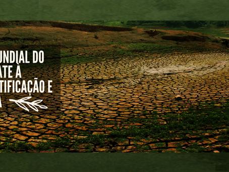 Dia Mundial de Combate à Desertificação e à Seca