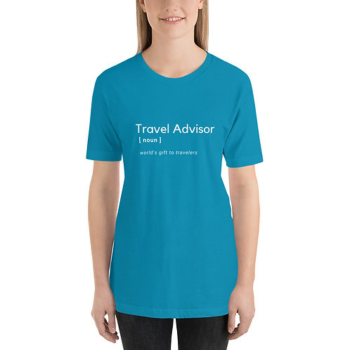 Travel Advisor Short-Sleeve Unisex T-Shirt