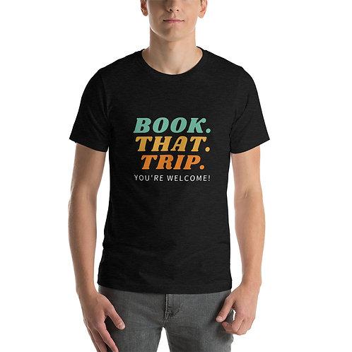 Book That Trip Short-Sleeve Unisex T-Shirt