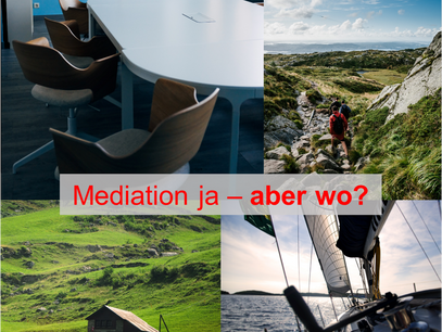 Mediation ja - aber wo?