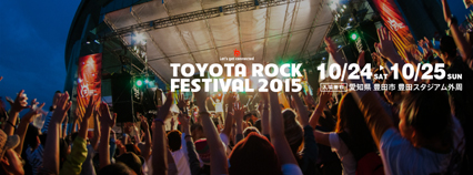 TOYOTA ROCK FESTIVAL 2015
