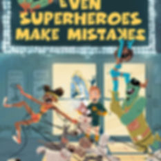 Even Superheroes Make Mistakes Cover
