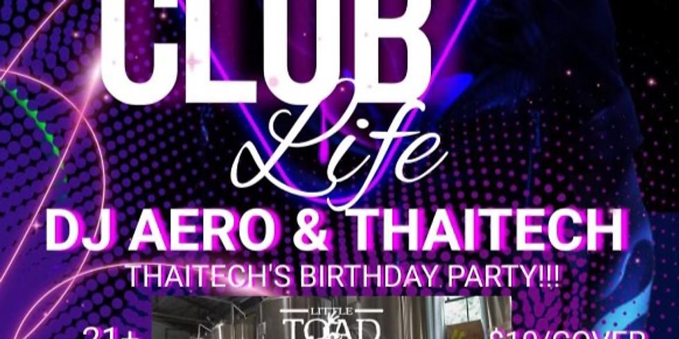 DJ Thaitech's Birthday Party!