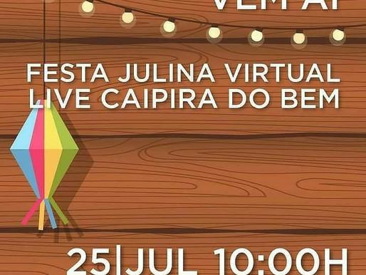 Festa Julina Virtual - 25 de julho