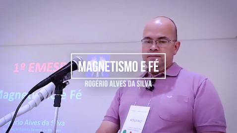 Magnetismo e Fé