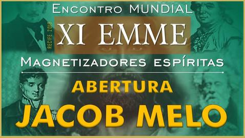 XI EMME 2018   ABERTURA - JACOB MELO