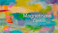 magnetismo espírita