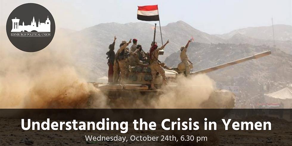 EPU: Understanding the Crisis in Yemen