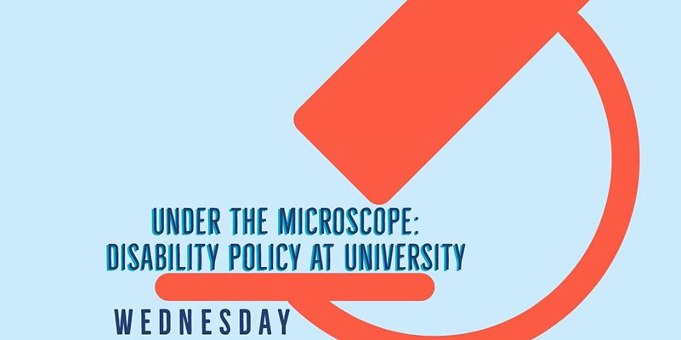 Under the Microscope: Disability Policy at University