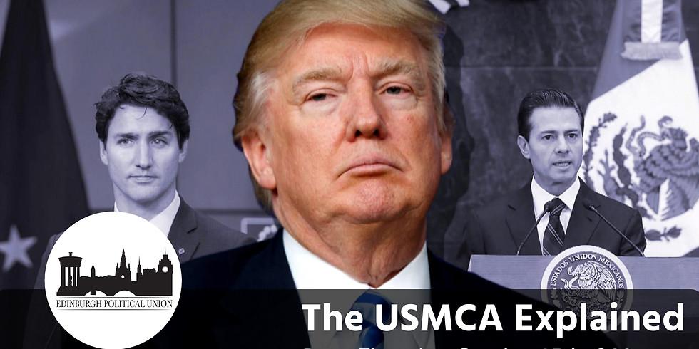 EPU: NAFTA 2.0? The USMCA Explained