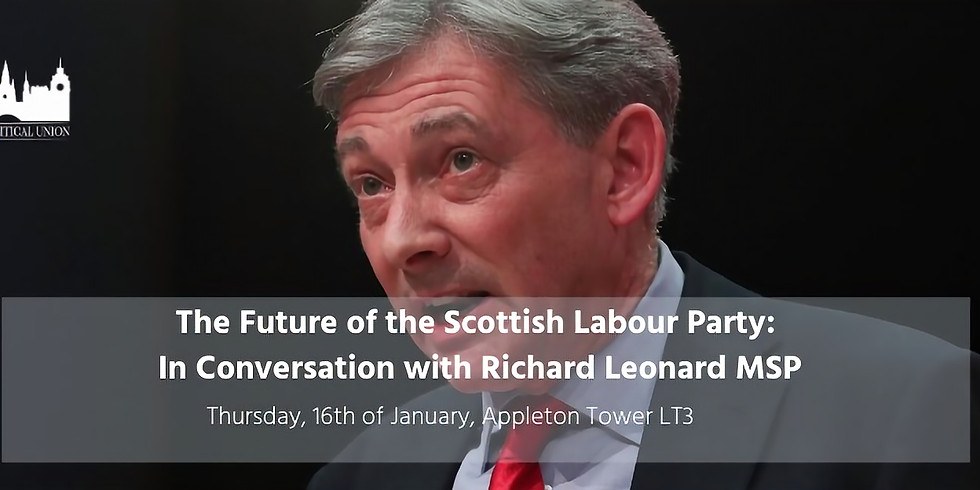 The Future of the Scottish Labour Party: In Conversation with Richard Leonard MSP