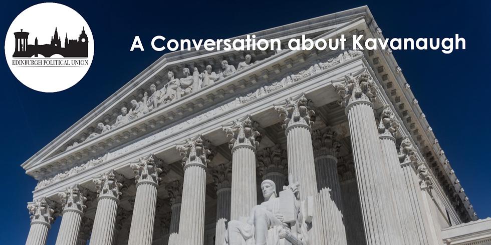 A Conversation about Kavanaugh
