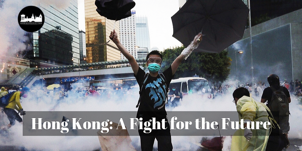 Hong Kong: A Fight for the Future