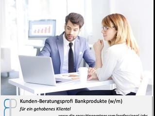 Kunden-Beratungsprofi Bankprodukte für ein gehobenes Klientel