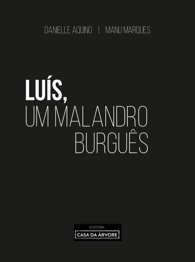 """Livro """"Luís, um malandro burguês"""""""