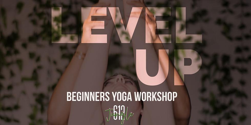 Level Up [Beginner's Yoga Workshop]