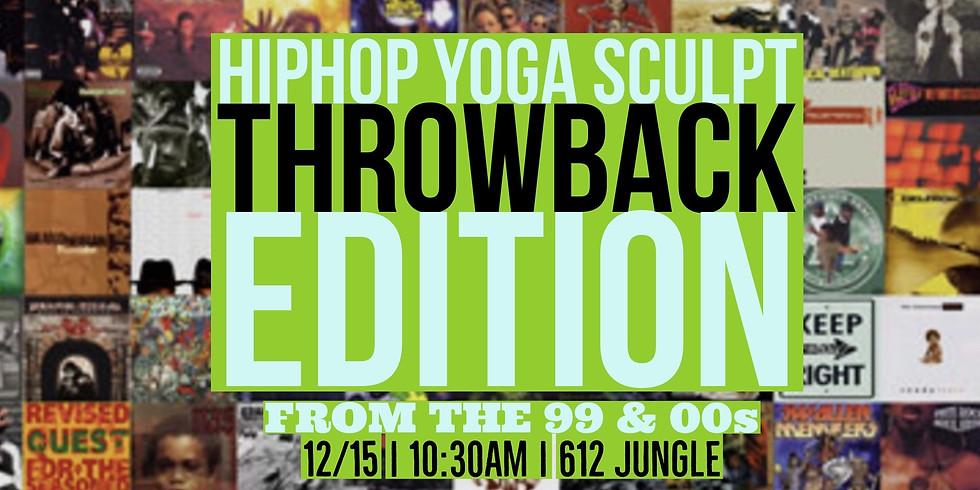 Hip Hop Yoga Sculpt - Throwback Edition