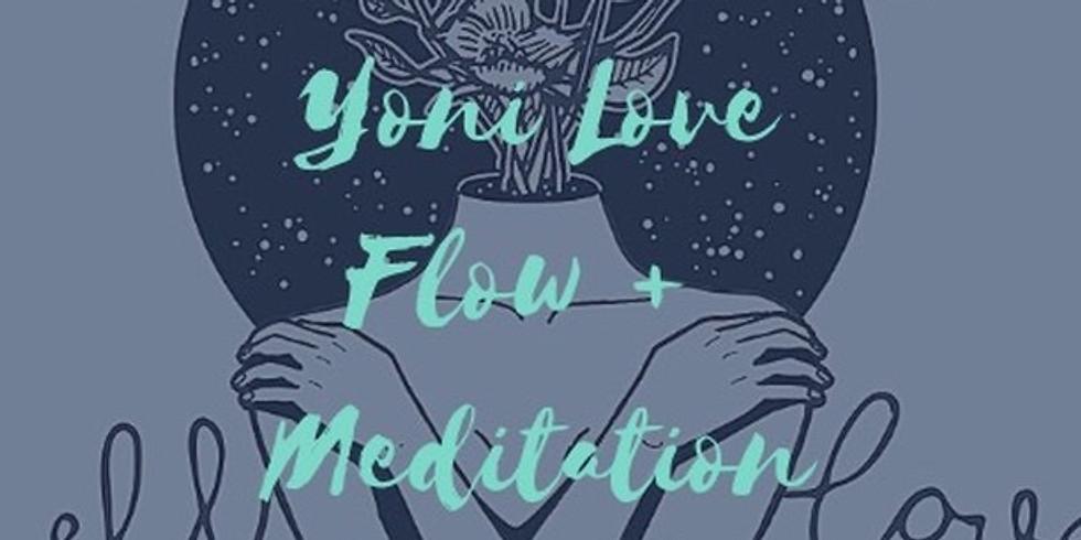 Yoni Love   Flow + Meditiation