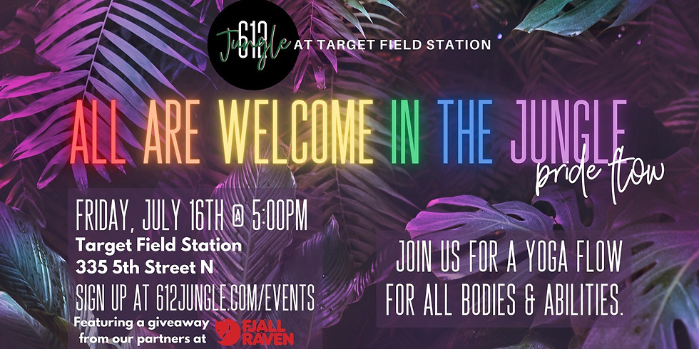 July 16th - ALL ARE WELCOME IN THE JUNGLE!
