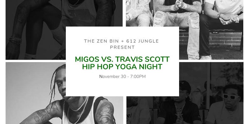 Migos vs. Travis Scott [Hip Hop Yoga Night]