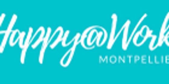 Happy@Work Montpellier #5