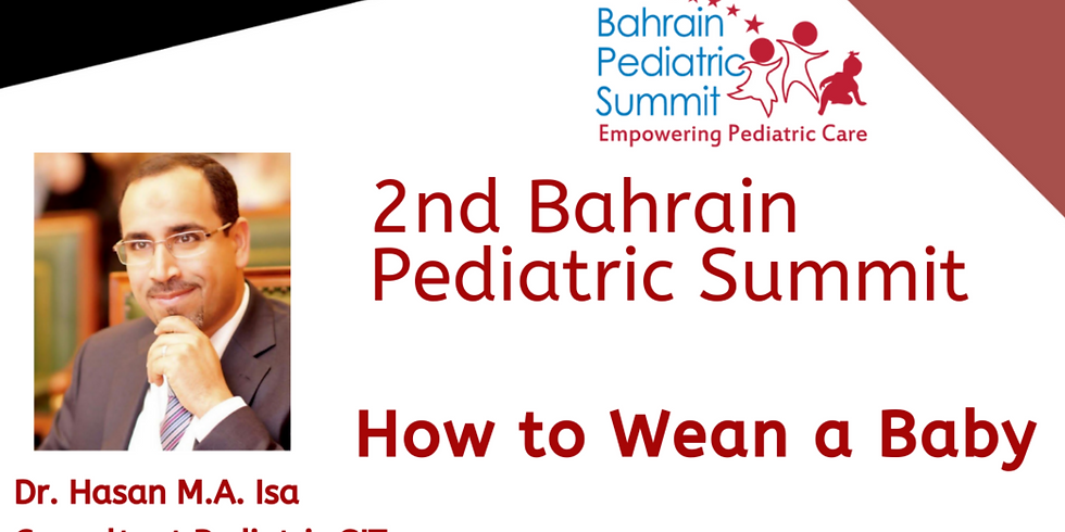 Watch now the Video of the eLecture: How to Wean a Baby by Dr. Hasan M.A. Ali