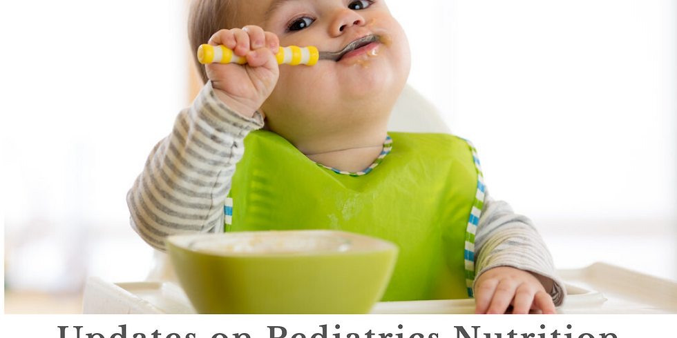 Update on Pediatric Nutrition 2-CME lecture
