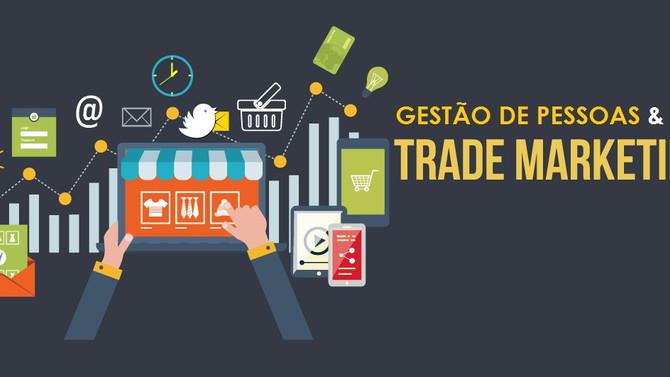 Tendências para o desenvolvimento de pessoas no Trade Marketing