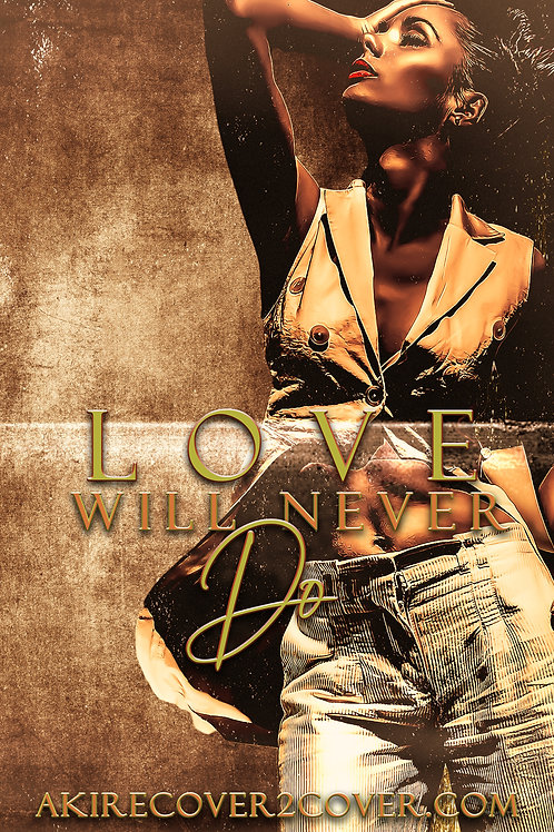 Love will Never