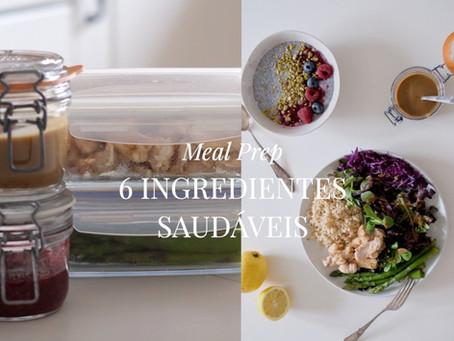 Meal Prep com 6 Ingredientes Saudáveis de Primavera