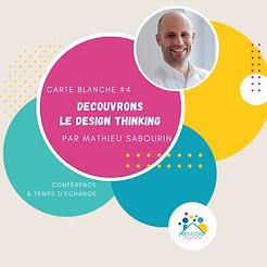 Carte Blanche : Découverte du Design Thinking
