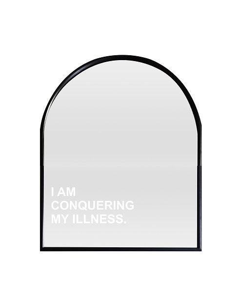 I Am Conquering My illness